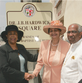 Former L.A. Councilmember Jan Perry joins First Lady Thelma and Pastor J.B. Hardwick at the dedication of a street in his honor.